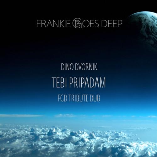 Dino Dvornik - Tebi Pripadam (FGD Tribute Dub)
