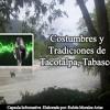 COSTUMBRES Y TRADICIONES DE TACOTALPA