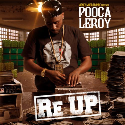 Pooca Leroy – Re-Up
