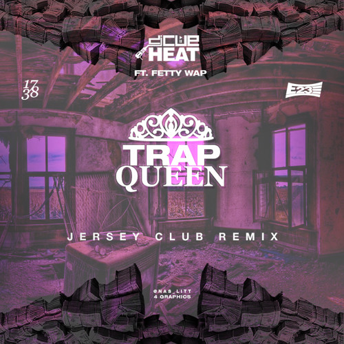 Trap Queen - ft. Fetty Wap [Sc & IG @Cueheat] #JerseyClubRemix