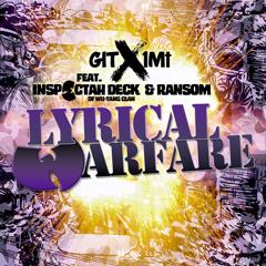 GIT x 1Mt ft. INSPECTAH DECK (Of WU-TANG CLAN) & RANSOM - LYRICAL WARFARE (Prod. GIT BEATS)