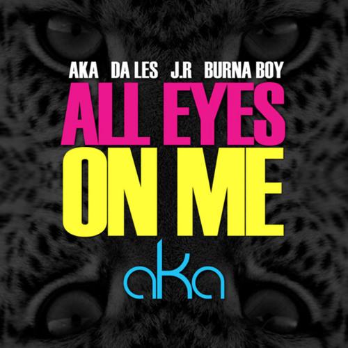 AKA - All Eyes On Me (Ft. Jr, Burna Boy, & Da LES) Instrumental Remake[Prod By Wizdomination]