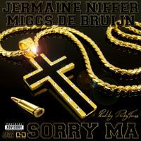 Jermaine Niffer - Sorry Ma ft. Miggs De Bruijn (Prod.by DeibyTunes)