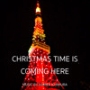 Christmas Time Is Coming Here