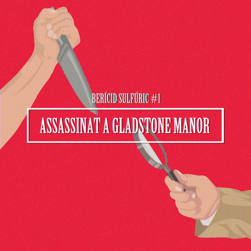 1 - Assassinat a Gladstone Manor