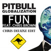 Pitbull Ft Chris Brown - Fun (Chris Deluxe Edit)