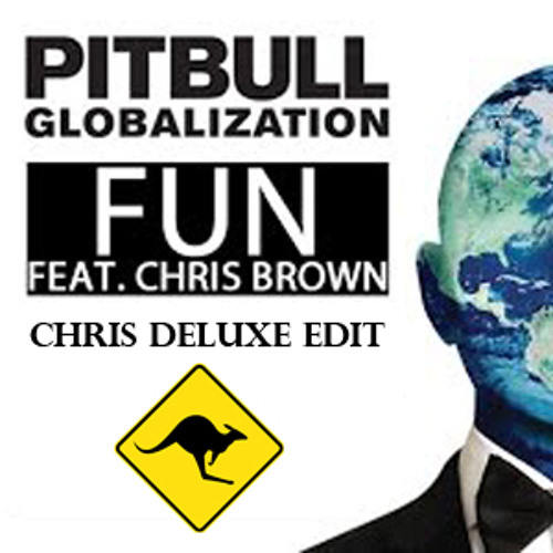 Baixar Pitbull Ft Chris Brown - Fun (Chris Deluxe Edit)