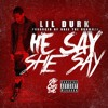 Lil Durk - He Say She Say