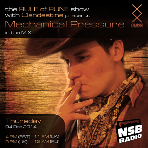 Rule Of Rune 043 - Clandestine Ft Mechanical Pressure (12.04.2014)