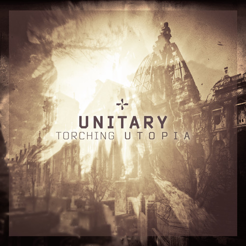 Audio Promo for UNITARY - Torching Utopia (NEW E.P.!!!)