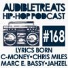 Audible Treats Hip-Hop Podcast 168