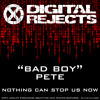 Digital Rejects 003A - Bad Boy Pete - Nothing Can Stop Us Now (preview)