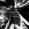 Cadenza Podcast | 146 - FT Mode (Source)