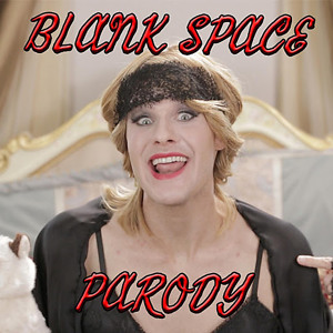 """Download Taylor Swift - """"Blank Space"""" PARODY"""