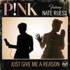 Pink Ft  Nate Ruess - Just Give Me A Reason - Karaoke