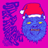 Pulled Apart By Horses - Merry Christmas Everybody