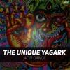 The Unique Yagark - Acid Dance - Troublegum Remix / Jet Set Trash