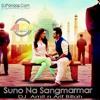 Suno Na Sangmarmar Club Electro Arif Billah VS DJ Amit Remix