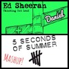 Thinking Out Loud Becasue She Looks So Perfect (Ed Sheeran and 5SOS) Mashup Cover