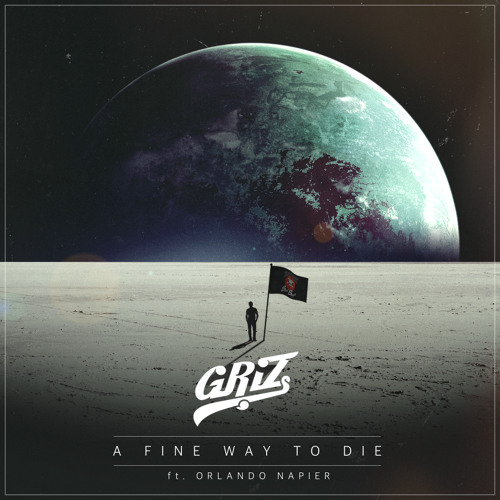 A Fine Way To Die (feat. Orlando Napier)