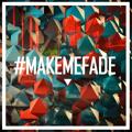 K.Flay Make Me Fade (Vanic Remix) Artwork