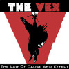 The Vex - The Law of Cause and Effect