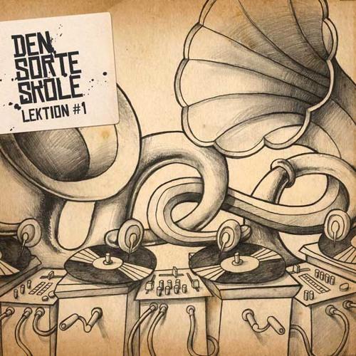 DEN SORTE SKOLE - LEKTION #1 (2005)