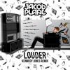 Jacob Plant - Louder (Kennedy Jones Remix)