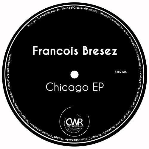Francois Bresez - From Chicago (Original Mix) | out now @ Beatport
