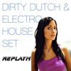 **NEW** DIRTY DUTCH & ELECTRO HOUSE SET 2014 - Mixed LIVE by replayM - FREESTYLE - Free Download!