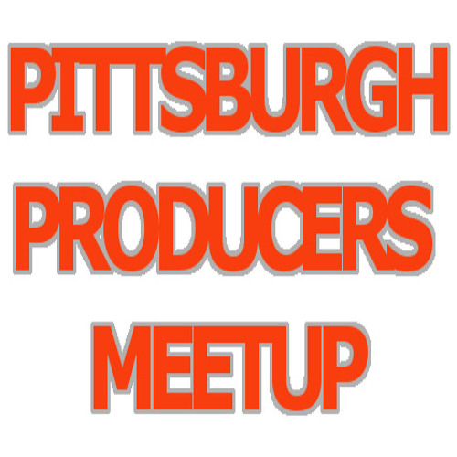 Pittsburgh Producers Meetup