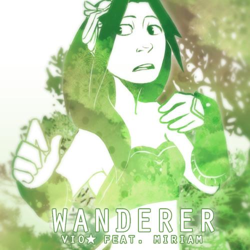 WANDERER | ft. MIRIAM