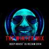 Winter Mix 2014 Dj RezaM - Deep House (Part 1)