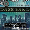 The Dazz Band - Let It Whip (Bebe Breaks Reboot)