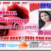 LoveMix 2014 - FareWell - Raymond Lauchengco ft.DJ JHEM