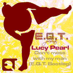 Lucy Pearl - Don't Mess With My Man (E.Q.T. Remix)