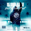 Blood Raw - What Ya Talm Bout