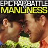 Rhett And Link - Epic Rap Battle Of Manliness