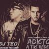 Adicto A Tus Redes - Tito El Bambino Ft. Niky Jam Remix Dj Teo