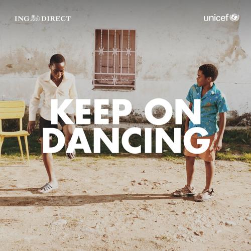 Keep On Dancing  (para ING DIRECT y UNICEF)