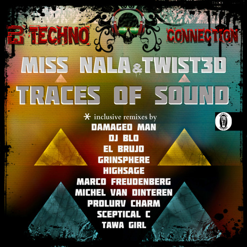 Miss Nala & Twist3d- Traces Of Sound (GrinSPhere Remix)