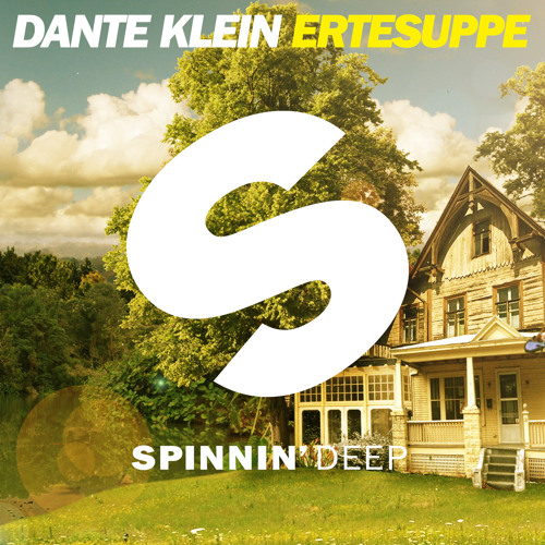 Dante Klein - Ertesuppe (Club Mix) [OUT NOW]