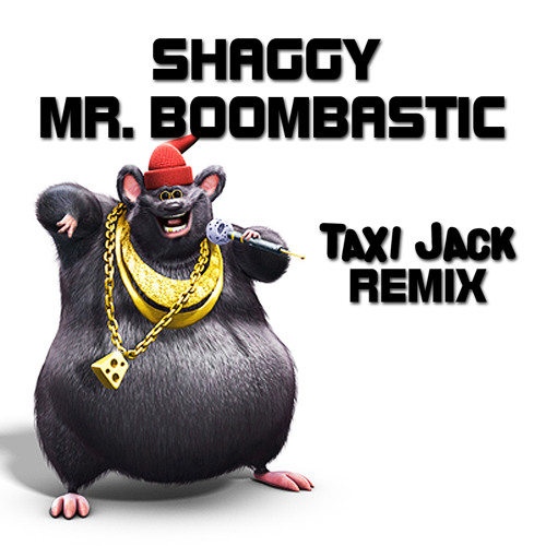 Shaggy - Mr  Boombastic (Taxi Jack Remix) [FREE DL] by TAXI