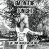 I'm On Top Tonight