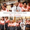 Miracles By Fire Praise Team - Jehovah's Court Room (Sermon By Prophetess Njifya C Mwale)