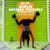 Diplo - Express Yourself (Janosh Remix)