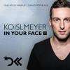Koislmeyer In Your Face #1