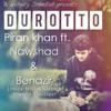 Durotto - Piran khan ft. Nawshad & Benazir