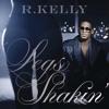 Legs Shakin' - R. Kelly (remake)