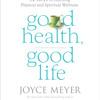 Good Health, Good Life by Joyce Meyer, Read by Jodi Carlisle - Audiobook Excerpt